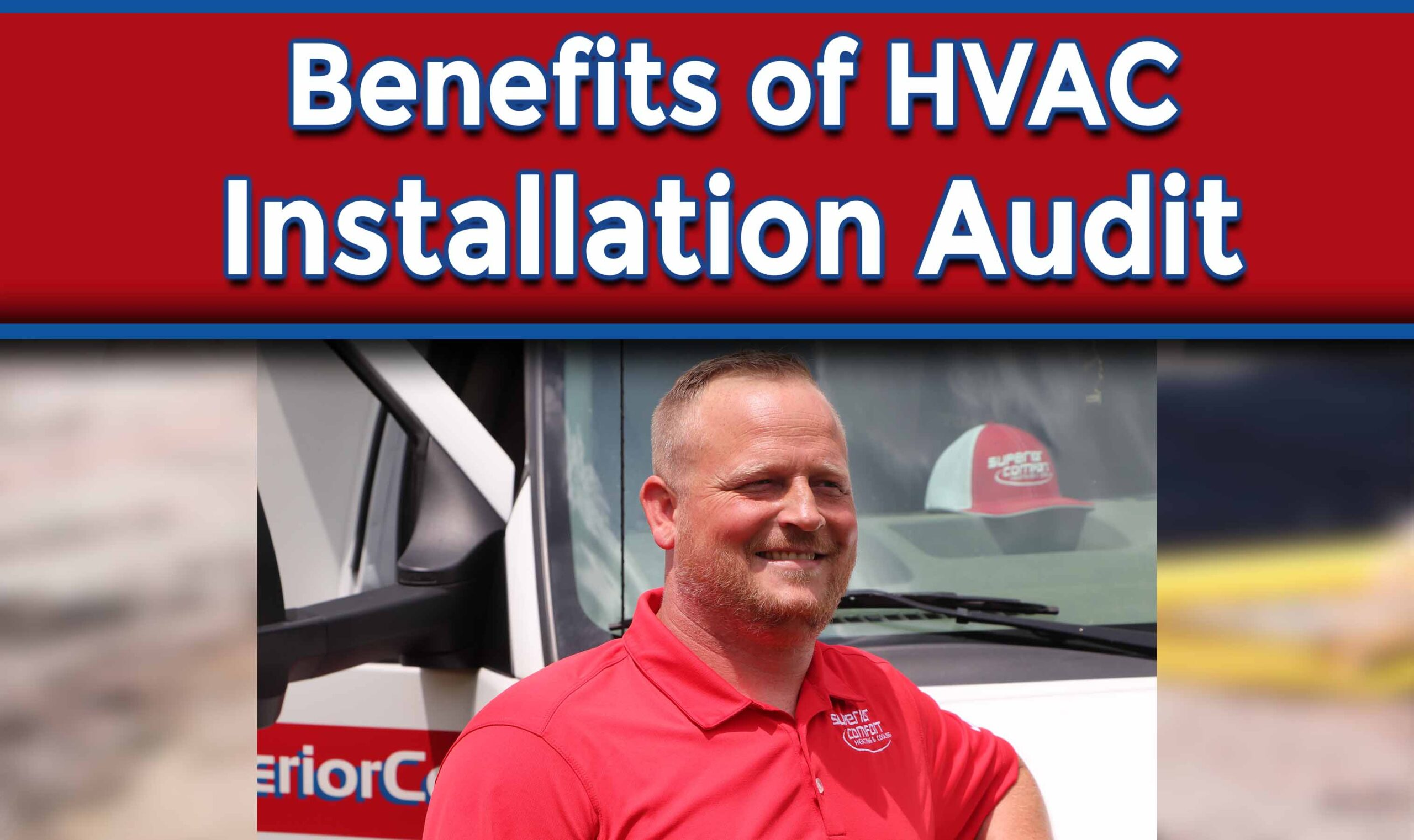 Understanding The Benefits of HVAC Installation Audit