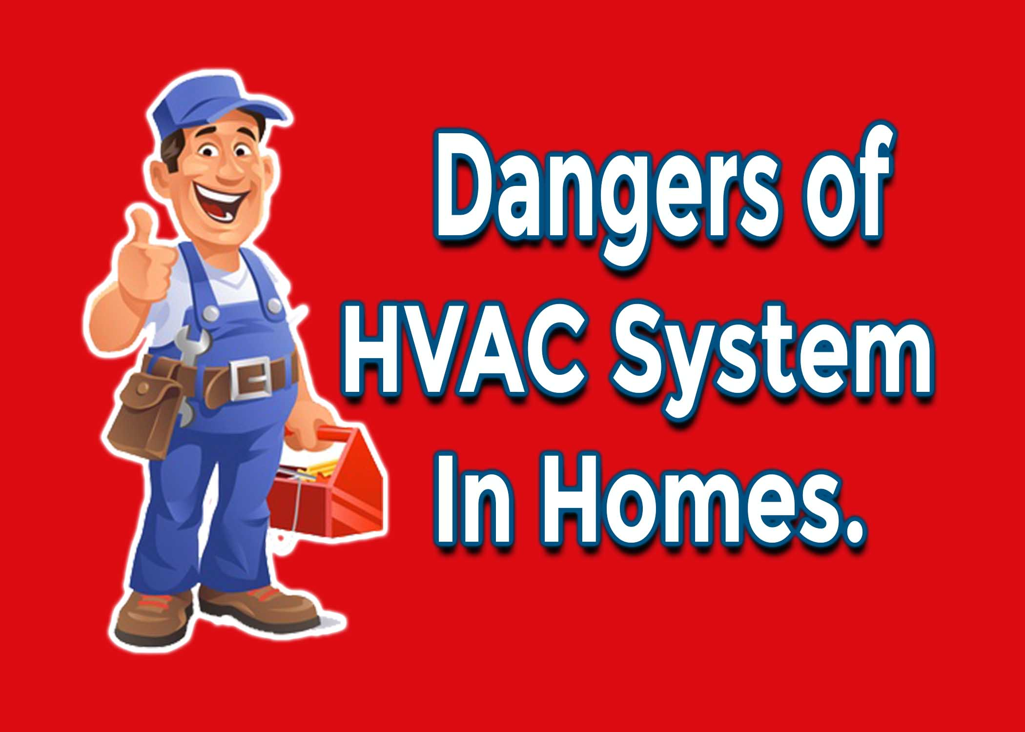 Dangers of an Oversized Heating and Cooling Systems in Homes