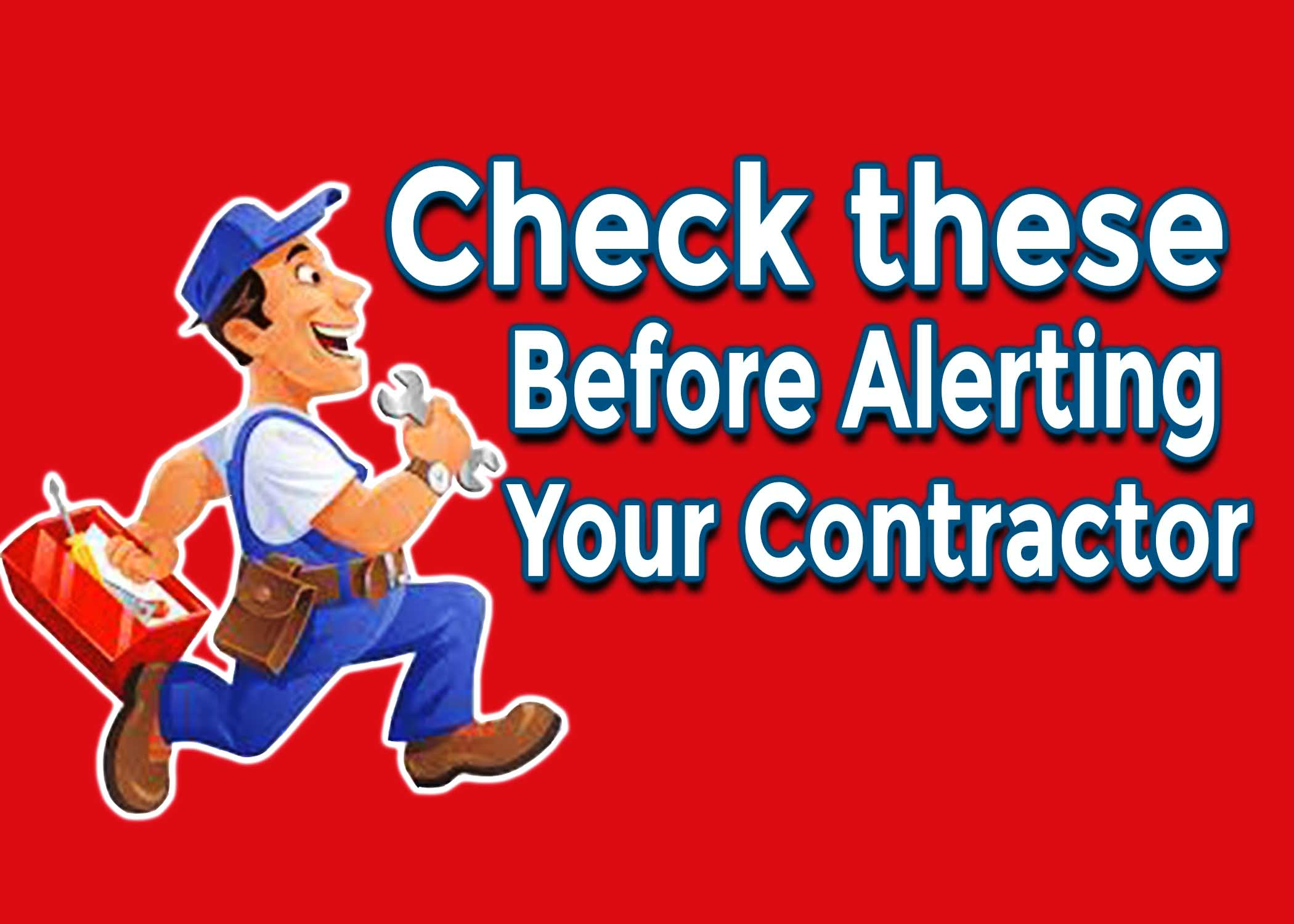 What To Check Before Alerting Your HVAC Contractor