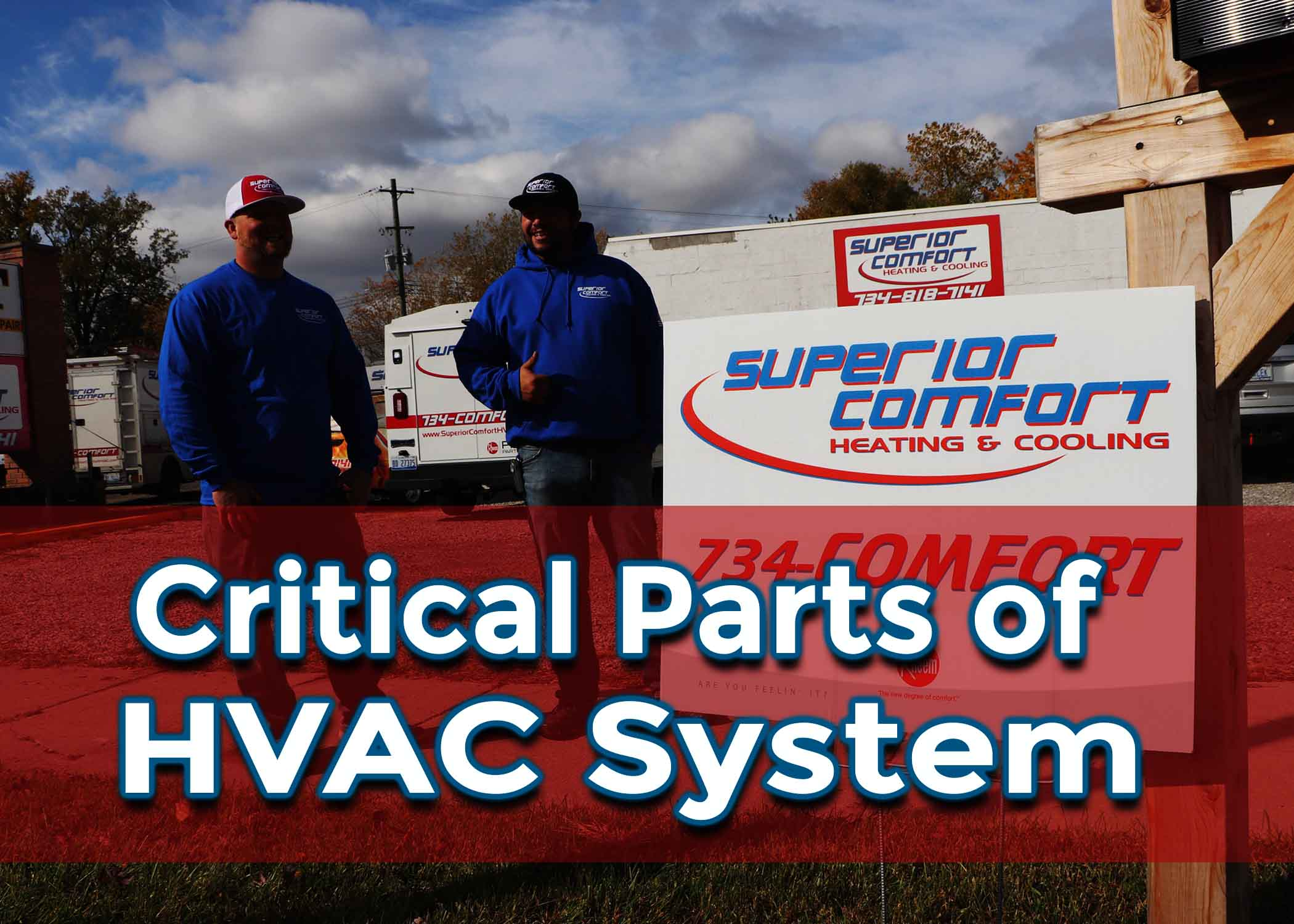 Critical Parts of Your HVAC System