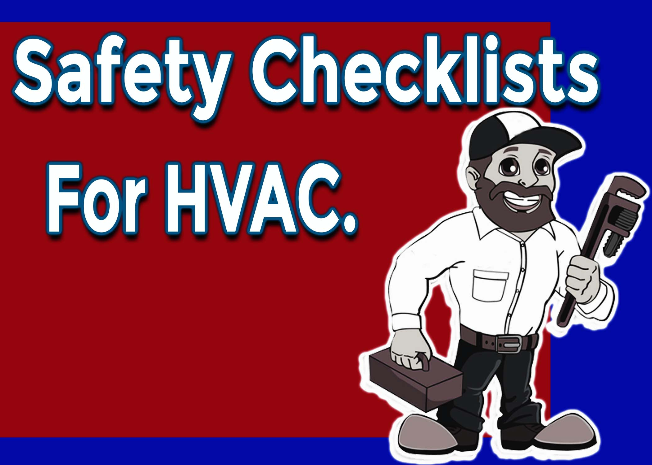 Comprehensive Safety Checklists by HVAC Contractor Servicing Grosse Ile